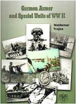 25890 - Trojca, W. - German Armor and Special Units of WWII
