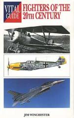 25914 - Winchester, J. - Vital Guide: Fighters of the 20th Century