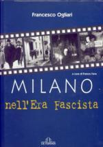 25925 - Ogliari, F. - Milano nell'era fascista