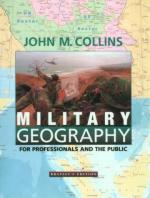 25939 - Collins, J.M. - Military Geography for professionals and the public