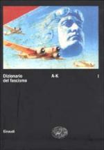 25971 - AAVV,  - Dizionario del Fascismo Vol 1 (A-K)