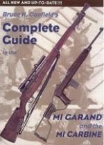 26033 - Canfield, B.N. - Complete Guide to the M1 Garand and the M1 Carbine