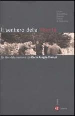 26050 - Lic. Scent. Fermi di Sulmona,  - Sentiero della liberta'. Un libro della memoria con Carlo Azeglio Ciampi