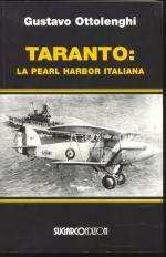 26070 - Ottolenghi, G. - Taranto: la Pearl Harbor italiana