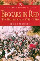 26096 - Strawson, J. - Beggars in Red. The British Army 1789-1889