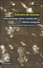 26101 - De Bernardi-Guarracino, A.-S. cur - Dizionario del fascismo. Storia, personaggi, cultura, economia, fonti e dibattito storiografico