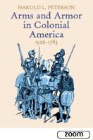 26162 - Peterson, H.L. - Arms and Armor in Colonial America, 1526-1783