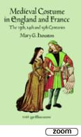26180 - Houston, M.G. - Medieval Costume in England and France: The 13th, 14th and 15th Centuries