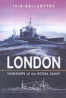 26185 - Ballantyne, I. - HMS London. Warships of the Royal Navy