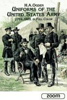 26198 - Ogden, H.A. - Uniforms of the United States Army, 1774-1889, in Full Color