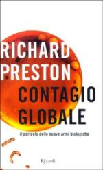 26212 - Preston, R. - Contagio globale. Il pericolo delle nuove armi biologiche