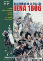 26220 - Tradition, HS - Tradition HS 24: La Campagne de Prusse. Iena 1806