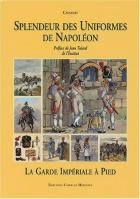 26225 - Charmy,  - Splendeur des Uniformes de Napoleon. La Garde Imperial a Pied