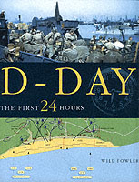 26233 - Fowler, W. - D-Day. The First 24 Hours