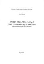 26236 - Santoni, A. - Storia e politica navale dell'ultimo cinquantennio