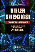 26240 - Baldoni, G. - Killer silenziosi. Virus, batteri e armi proibite