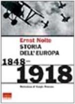 26258 - Nolte, E. - Storia dell'Europa 1848-1918