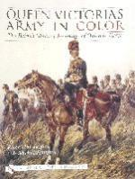 26259 - Harrington-Tomasek, P.-M. - Queen Victoria's Army in Color. The British Military Paintings of Orlando Norie