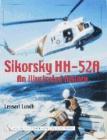 26260 - Lundh, L. - Sikorsky HH-52A. An illustrated History