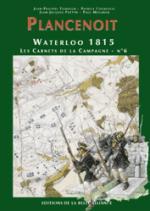 26264 - Tondeur-Courcelle, JP-P. - Waterloo 1815, les Carnets de la Campagne 06: Plancenoit
