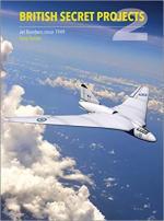 26269 - Buttler, T. - British Secret Projects Vol 2: Jet Bombers since 1949