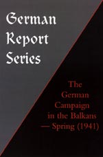 26275 - Smith, A.C. - German Report Series: German Campaign in the Balkans Spring 1941