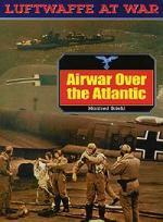 26302 - Griehl, M. - Airwar over the Atlantic - Luftwaffe At War 21