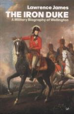 26387 - James, L. - Iron Duke. A Military Biography of Wellington (The)