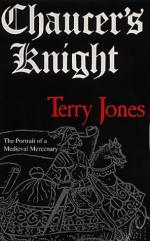 26392 - Jones, T. - Chaucer's Knight. The Portrait of a Medieval Mercenary