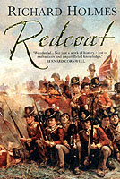 26393 - Holmes, R. - Redcoat. The British Soldier in the Age of the Horse and Musket