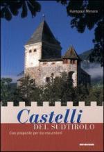 26407 - Menara, H. - Castelli del Sudtirolo con proposte per 60 escursioni
