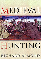 26418 - Almond, R. - Medieval Hunting