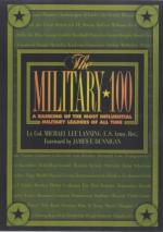 26437 - Lanning, M.L. - Military 100. A Ranking of the Most Influential Military Leaders of all Time (The)