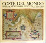 26484 - Presciuttini, P. - Coste del Mondo nella cartografia europea 1500-1900