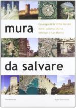 26537 - Posocco, F. cur - Mura da salvare. Catalogo delle citta' murate Italia, Albania, Malta, Vaticano e San Marino