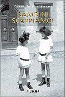 26552 - Niccolini Adimari, F. - Bambini scappiamo!
