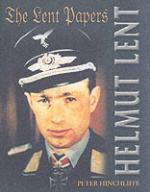 26587 - Hinchliffe, P. - Lent Papers. Helmut Lent (The)