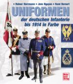 26608 - Hermann-Nguyen-Bernert, R.-J.-R. - Uniformen der deutschen Infanterie 1888 bis 1914 in Farbe