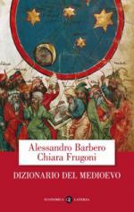 26626 - Barbero-Frugoni, A.-C. - Dizionario del Medioevo