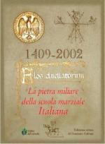 26620 - Galvani, G. cur - 1409-2002 Flos Duellatorum. La pietra miliare della scuola marziale italiana (versione lusso)