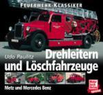 26638 - Paulitz, U. - Feuerwehr-Klassiker: Drehleitern und Loeschfaherzeuge