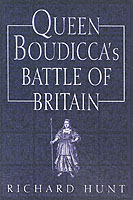 26655 - Hunt, R. - Queen Boudicca's Battle of Britain