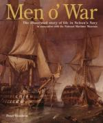 26680 - Goodwin, P. - Men o' War. The illustrated Story of Life in Nelson's Navy