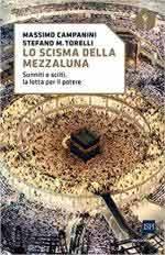 26691 - Campanini-Torelli, M.-S.M. - Scisma della mezzaluna. Sunniti e sciiti, la lotta per il potere (Lo)