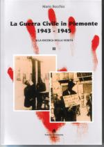 26722 - Bocchio, M. - Guerra Civile in Piemonte 1943-1945 Vol II (La)