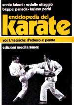 26830 - AAVV,  - Enciclopedia del Karate Vol 1. Tecniche fondamentali d'attacco e parata