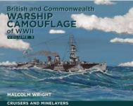 26864 - Wright, M.G. - British and Commonwealth Warship Camouflage of WW II Vol 3. Cruisers, Minelayers and Armed Merchant Cruisers