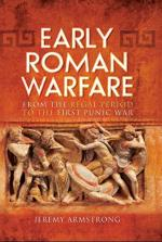 26880 - Armstrong, J. - Early Roman Warfare. From the Regal Period to the First Punic War