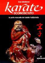 26883 - Montanari, E. - Karate sconosciuto. La parte nascosta del Karate tradizionale