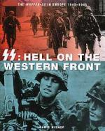 26973 - Bishop, C. - SS: Hell on the western front. The Waffen-SS in Europe 1940-1945